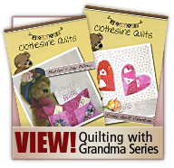 Quilting with Grandma Series